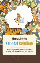 National relations : public diplomacy, national identity and the Swedish Ins