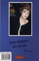 Pete Doherty : med egna ord