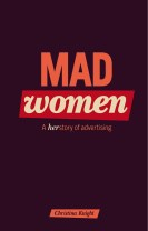 Mad Women : Herstory of Advertising