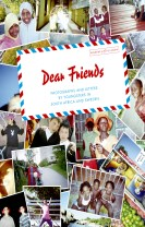 Dear friends : photographs and letters by youngsters in South Africa and Sweden