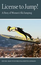 License to jump! : a story of women´s ski jumping