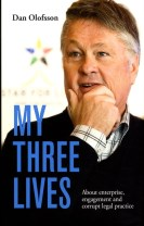 My three lives : about enterprise, engagement and corrupt legal practice