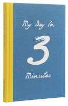 My day in 3 minutes