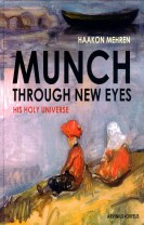 Munch through new eyes : his holy universe