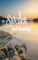 Sweden just amazing : Putting ideas and innovations on the map
