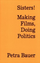 Sisters! : making films, doing politics