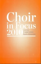 Choir in Focus 2010