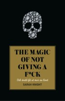 The magic of not giving a f*ck