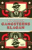 Gangsterns klagan