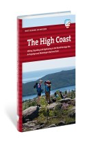 The High Coast : hiking, kayaking and sightseeing in the world heritage site, archipelago and Skuleskogen national park