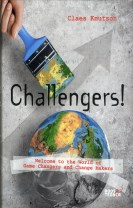 Challengers! Welcome to the World of Game Changers and Change Makers