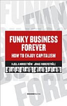 Funky business forever : how to enjoy capitalism
