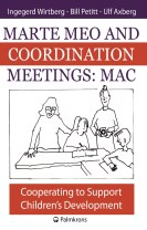 Marte meo and coordination meetings : MAC