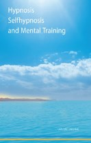 Hypnosis selfhypnosis and mental training