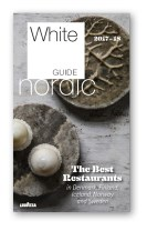 White Guide Nordic. The best restaurants in Denmark, Finland, Iceland, Norway and Sweden 2017-18