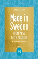 Made in Sweden : from ABBA to zigzag rule