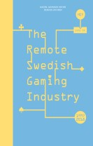 The remote Swedish gaming industry