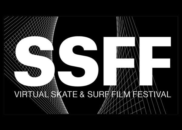 Lo Skate and Surf Film Festival SSFF lancia la sua prima edizione virtuale