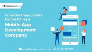 Consider these points before hiring a mobile app development company
