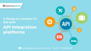 5 things to consider in the best API Integration platforms