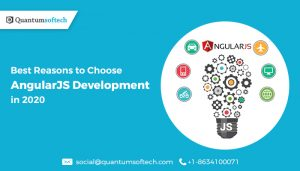 Best Reasons to Choose AngularJS Development in 2020