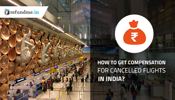 How-to-get-compensation-for-canceled-flights-in-India1