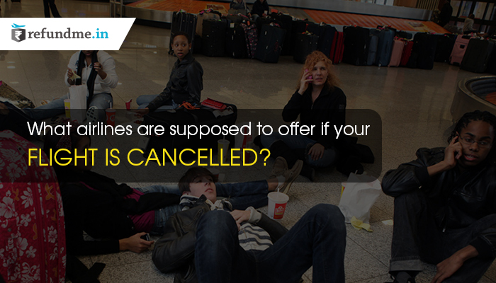 flight cancellation compensation refundme.in