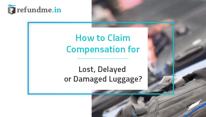 claim compensation for your baggage