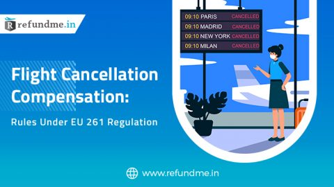 Flight Cancellation Compensation: Rules Under EU 261 Regulation