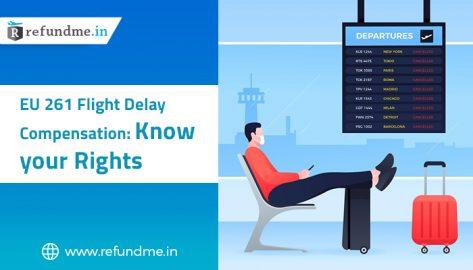 EU 261 Flight Delay Compensation: Know Your Rights