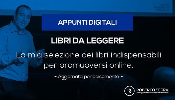 i migliori libri per la promozione online scelti dai Roberto Serra