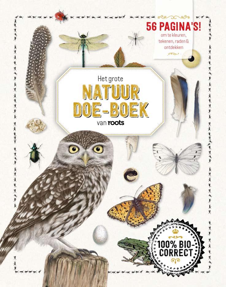 NIEUW VAN ROOTS: Het Grote Natuur Doe-boek!