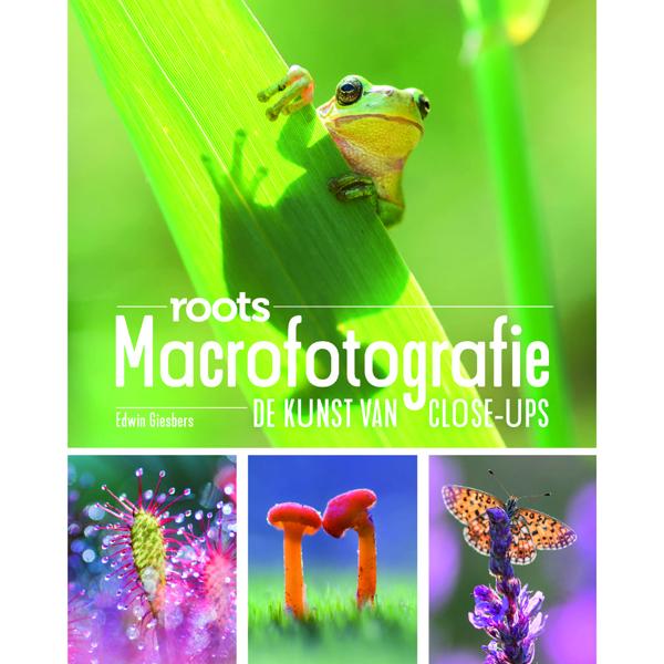 Roots-boek macrofotografie, de kunst van close-ups