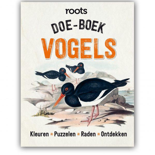 Nieuw van Roots: het Doe-boek Vogels