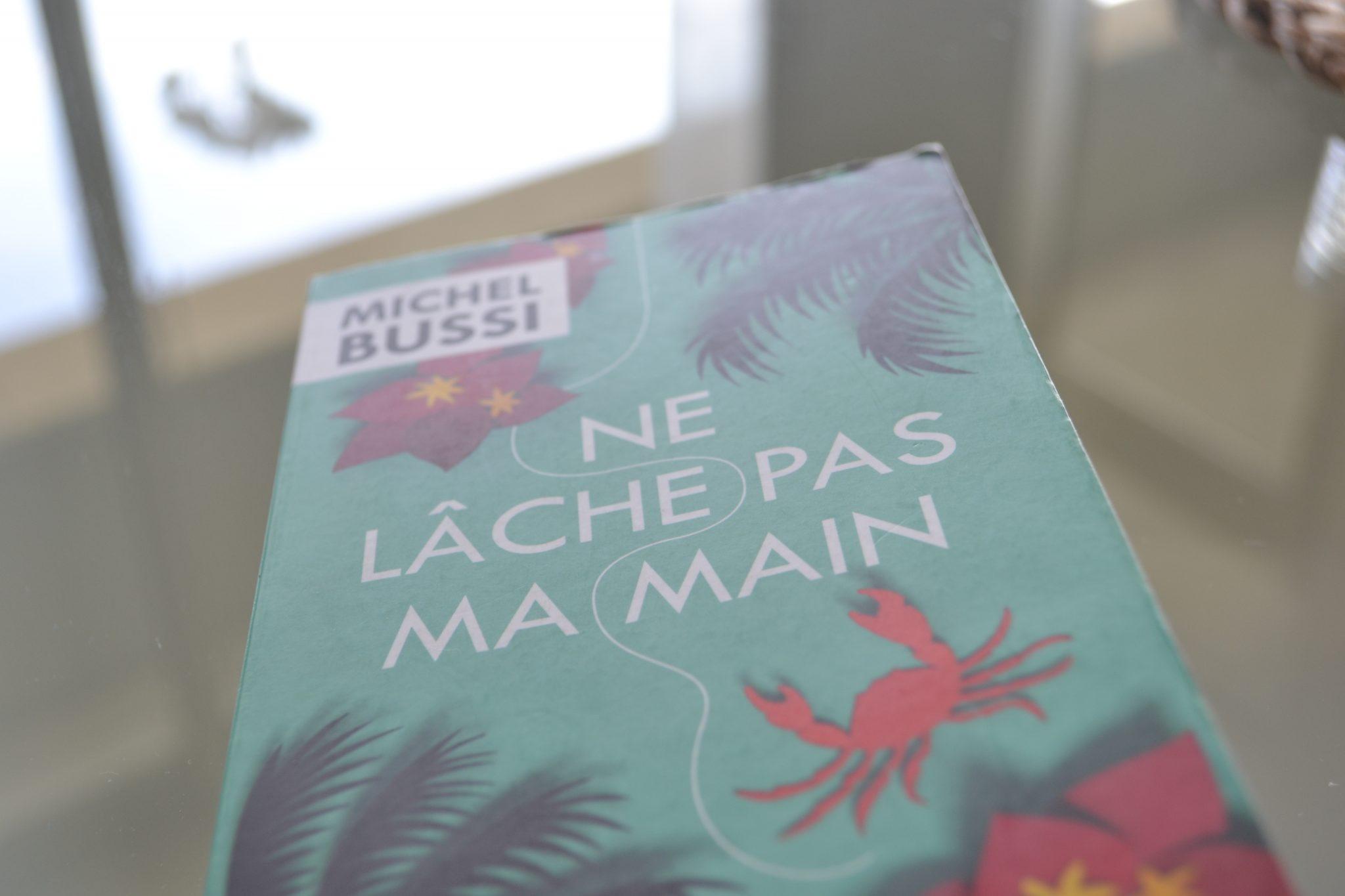 Books: Ne Lâche Pas Ma Main | Michel Bussi