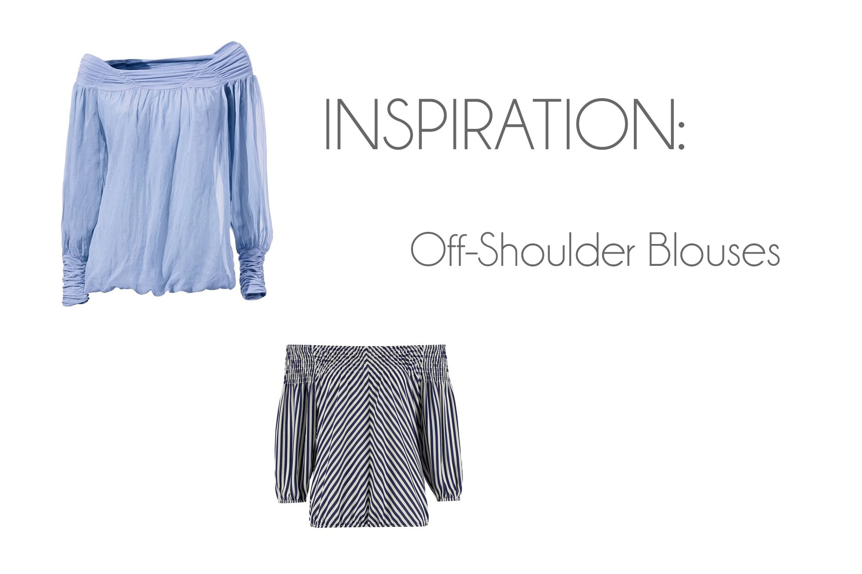 Inspiration: Off-Shoulder Blouses