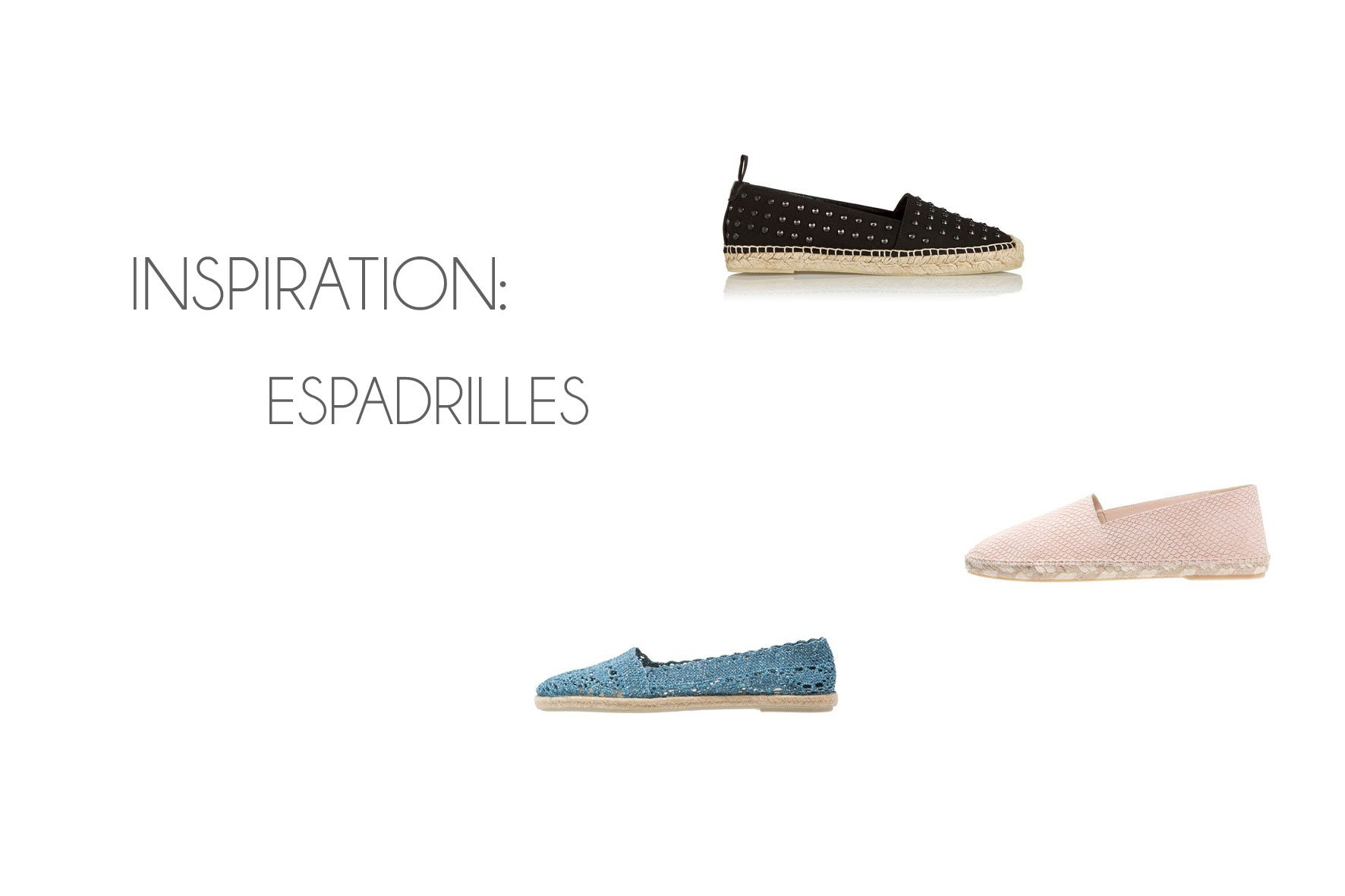 Inspiration: Espadrilles – the perfect Summer Shoe!