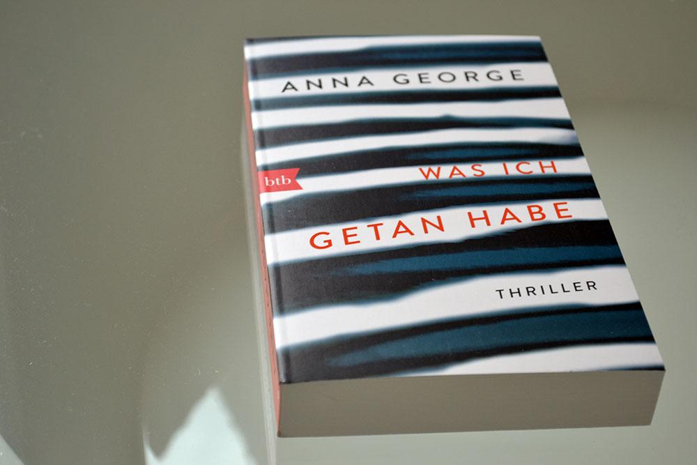 Books: Was ich getan habe | Anna George - Was ich getan habe
