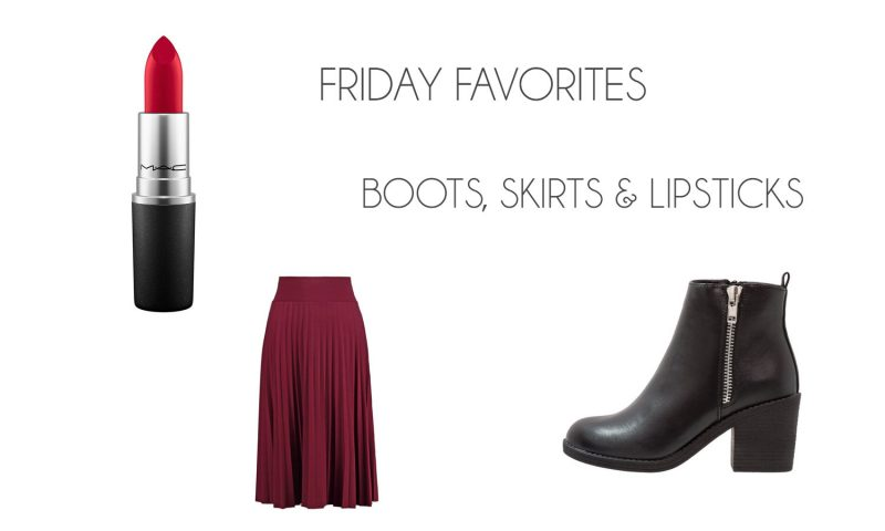 Friday Favorites | Boots, Skirts & Lipsticks - FridayFavorites 1 800x480
