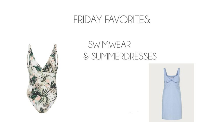 Friday Favorites: Swimwear & Summerdresses - Friday Favorites 4 800x480