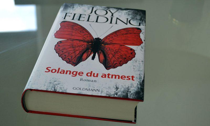 Books: Solange du atmest | Joy Fielding - Solange du atmest 800x480