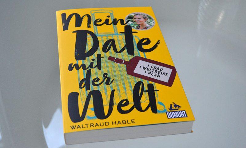 Books: Mein Date mit der Welt | Waltraud Hable - Mein Date mit dem Ende der Welt 800x480