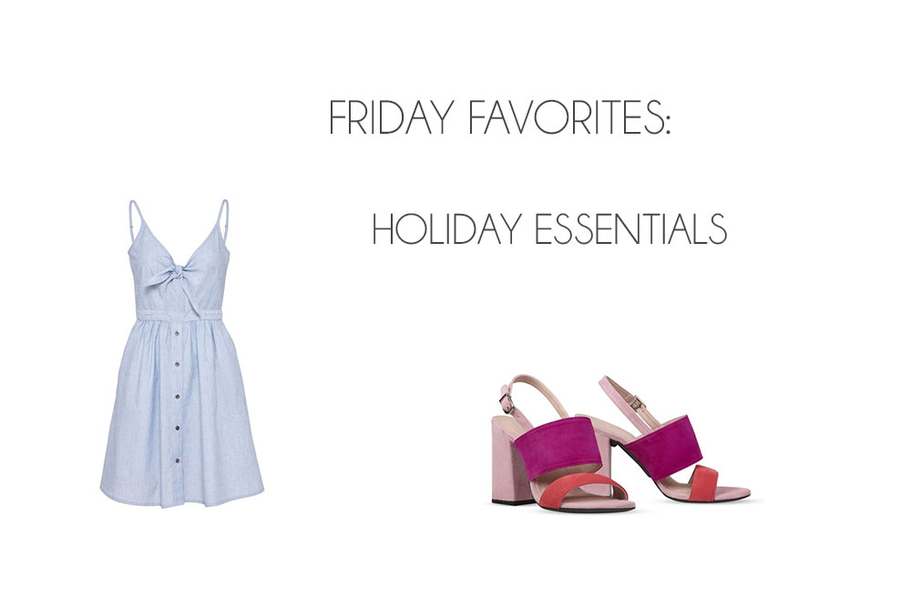 Friday Favorites: Holiday Essentials - Holiday Essentials