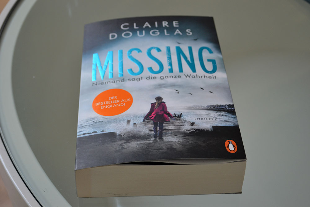 Books: Missing - Niemand sagt die ganze Wahrheit | Claire Douglas - Missing