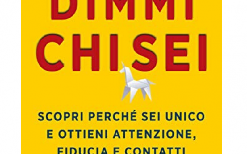 """Il consiglio del CEO: """"Dimmi chi sei"""" di Riccardo Scandellari"""