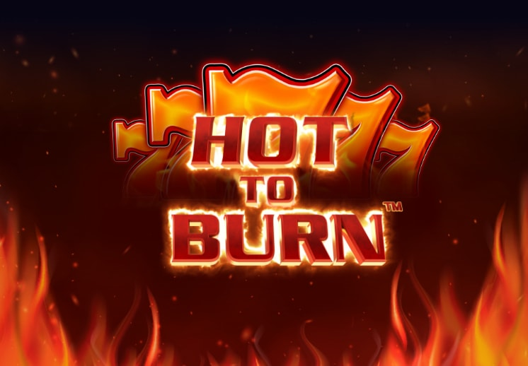 Blazing winnings await in the Hot to Burn slot Thumbnail
