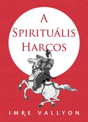 A Spirituális Harcos