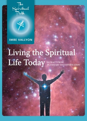 9. Living the Spiritual Life Today