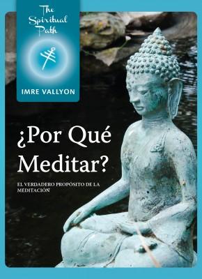 1. Por Que Meditar