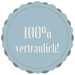 100%vertraulich!